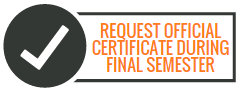 Image of text: request official certificate during final semester